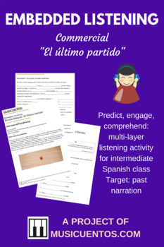 Embedded Listening Último Partido Spanish intermediate past tense activity