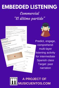 Embedded Listening Último Partido Spanish intermediate past tense activity