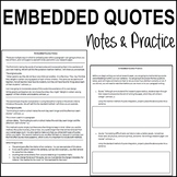 Research: Embedded Quotes Notes & Practice