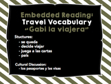Embedded Reading - Travel Vocabulary - Present Tense