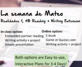 La Semana De Mateo: In-class or Digital Reading & Writing