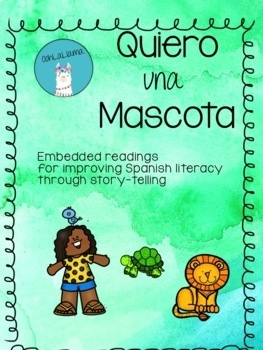 Embedded Readings for TPRS Story: Quiere una Mascota