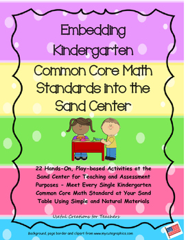 Embedding Kindergarten Common Core Math Standards into the Sand Center