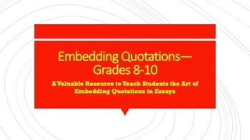 Embedding Quotations—Grades 8-10