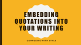 Embedding Quotes: How to Drive Your Essay with Style