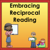 Reciprocal Reading Builds Comprehension