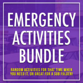 Emergency Activities: Ideas and Lessons for Your Sub Folde