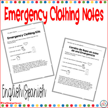 Send home an emergency clothing kit request form to keep an extra change of clothes at school for unexpected accidents.