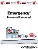 Emergency! Emergency! Emergency! Social Story