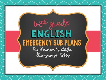 Emergency Substitute Lesson Plans: ELA 6th-8th Grade