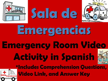Emergency Room Video Activity in Spanish