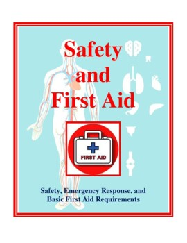 Emergency Safety and First Aid Unit, Activities and Handouts