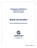 Emergency Sub Lesson BLACK CAT DECIDES for Inferencing, De