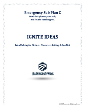 Emergency Sub Lesson IGNITE IDEAS for jump-starting idea making and plot