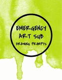 Emergency Sub Lessons for the Art Room- Simple Drawing Prompts