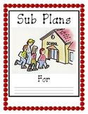 Emergency Sub Plan Binder