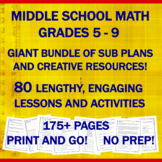 "Middle School Math ""NO PREP"": 75 Sub Plans & Creative Resources MEGA BUNDLE!"