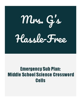 Emergency Sub Plan Middle School Science - Cells Crossword