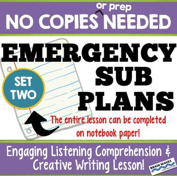 Emergency Sub Plan - No Copies Needed! Listening & Writing Lesson - SET TWO