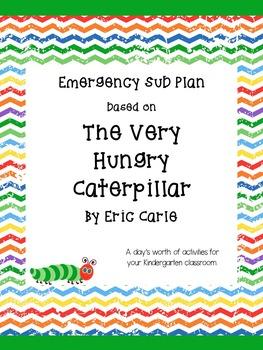 Kindergarten Emergency Sub Plan- The Very Hungry Caterpillar