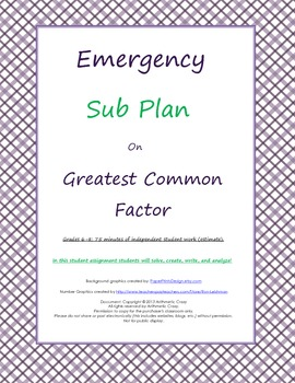 Emergency Sub Plan or Independent Student Assignment on Greatest Common Factor.