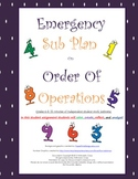 Emergency Sub Plan or Independent Student Assignment on order of operations.