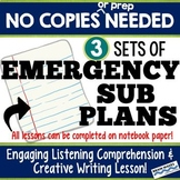 Emergency Substitute Plans, 3 SETS!, No copies, Listening & Writing Sub Lessons