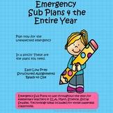 Emergency Sub Plans 4 the Entire Year