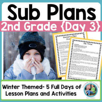 Emergency Sub Plans Day Three For 2nd 3rd Grade Teachers Winter Edition