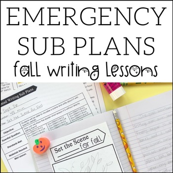 Emergency Sub Plans | Fall + Halloween Writing Lessons for 1, 2, or 3 Days
