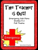 Emergency Sub Plans   Fall Themed for K and 1st