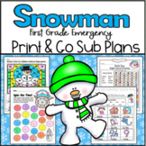 Emergency Sub Plans-First Grade Snowman Packet!