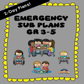 Emergency Sub Plans Gr 3-5 (2-Day Plans!)