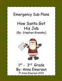 Emergency Sub Plans: How Santa Got His Job