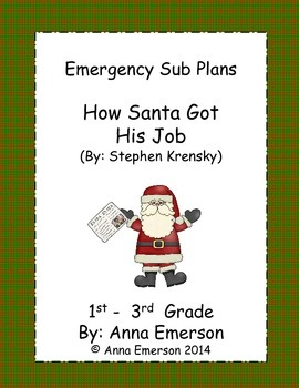 Emergency Sub Plans: How Santa Got His Job