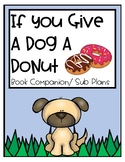 Emergency Sub Plans: If You Give a Dog A Donut