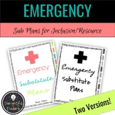 Emergency Sub Plans - Inclusion & Resource Teachers
