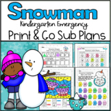 Emergency Sub Plans-Kindergarten Snowman Packet!