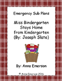 Emergency Sub Plans: Miss Bindergarten Stays Home from Kindergarten