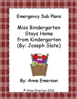 Emergency Sub Plans: Miss Bindergarten Stays Home from Kindergarten