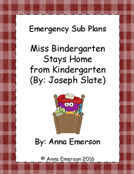 Emergency Sub Plans: Miss Bindergarten Stays Home from Kin