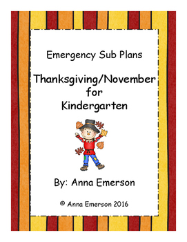 Emergency Sub Plans: November/Thanksgiving for Kindergarten