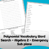 Emergency Sub Plans  Polynomial Vocabulary Word Search Algebra 2