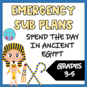 Emergency Sub Plans - Spend a Day in Ancient Egypt