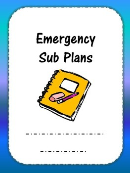 Emergency Sub Plans Template