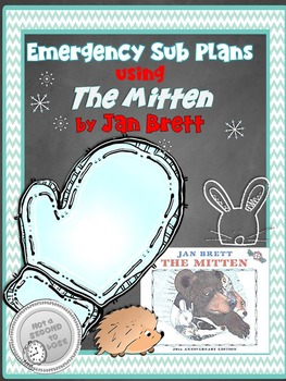 Emergency Sub Plans  Using THE MITTEN