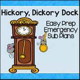 Sub Plans- Hickory Dickory Dock