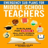 Emergency Sub Plans for Middle School Teachers: Grade 5