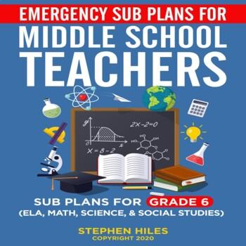 Emergency Sub Plans for Middle School Teachers: Grade 6