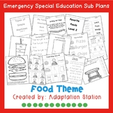 Emergency Sub Plans for Special Education Classrooms-Foods